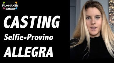 Casting on line FilmMaker Channel: selfie-provino Allegra