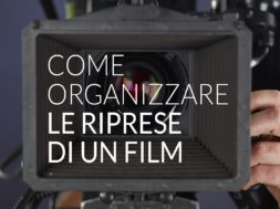 Come organizzare le riprese di un film