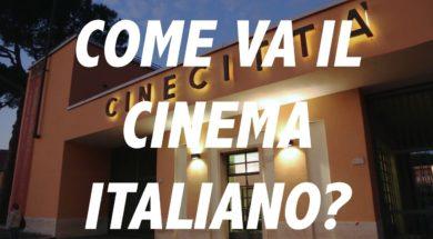 Come va il cinema italiano?